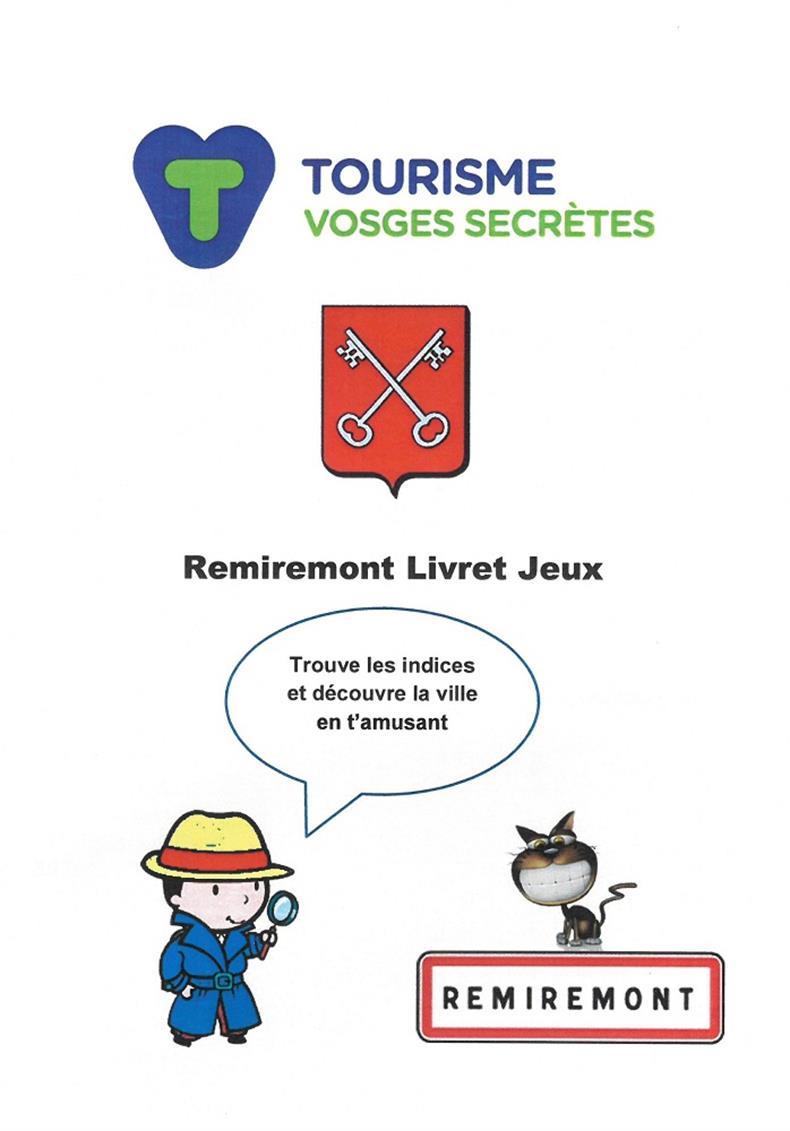 Livret jeu enfant pour decouvrir la ville de remiremont remiremont 88200 sports - Office du tourisme remiremont ...