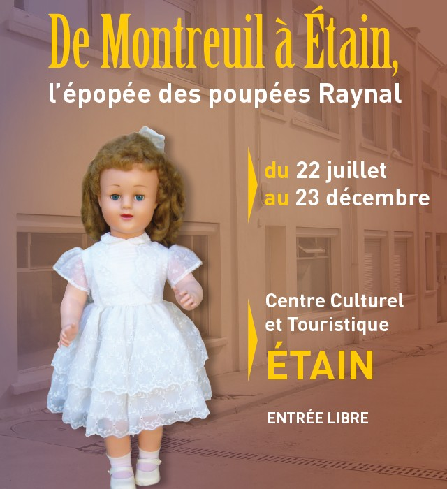EXPOSITION L'ÉPOPÉE DES POUPÉES RAYNAL