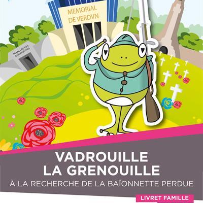 VADROUILLE LA GRENOUILLE À LA RECHERCHE DE LA BAÏONNETTE PERDUE