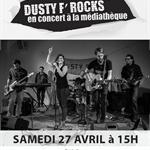 Nancy : CONCERT MÉDIATHEQUE BASSIN DE PAM- DUSTY F'ROCKS
