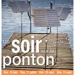 Nancy : CONCERTS UN SOIR SUR LE PONTON