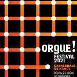 Nancy : FESTIVAL ORGUE 2019