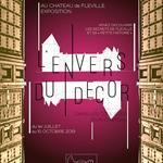 Nancy : EXPOSITION L'ENVERS DU DECOR : LES COULISSES DE LA VIE DE CHÂTEAU