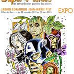 Nancy : EXPOSITION SUPER HEROS ET SUPER PLANTES
