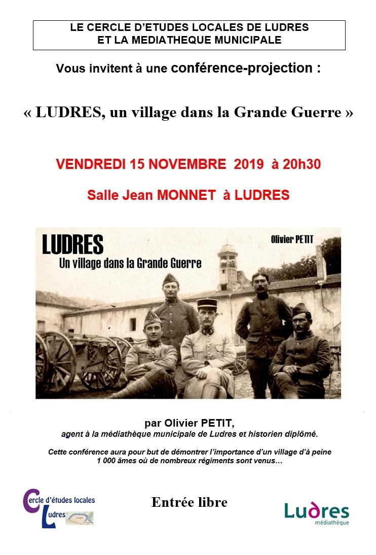 CONFERENCE PROJECTION LUDRES, UN VILLAGE LORRAIN DANS LA GRANDE GUERRE PAR OLIVIER PETIT