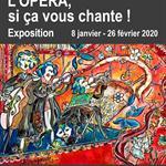 Nancy : EXPOSITION L'OPÉRA SI CA VOUS CHANTE