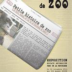 Nancy : EXPOSITION PETITE HISTOIRE DE ZOO
