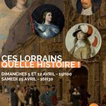 Nancy : VISITE THÉÂTRALISÉE : CES LORRAINS, QUELLE HISTOIRE !