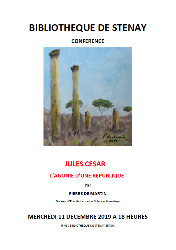 CONFERENCE - JULES CESAR : L'AGONIE D'UNE REPUBLIQUE