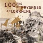 Nancy : 100 ANS DE PAYSAGES EN LORRAINE