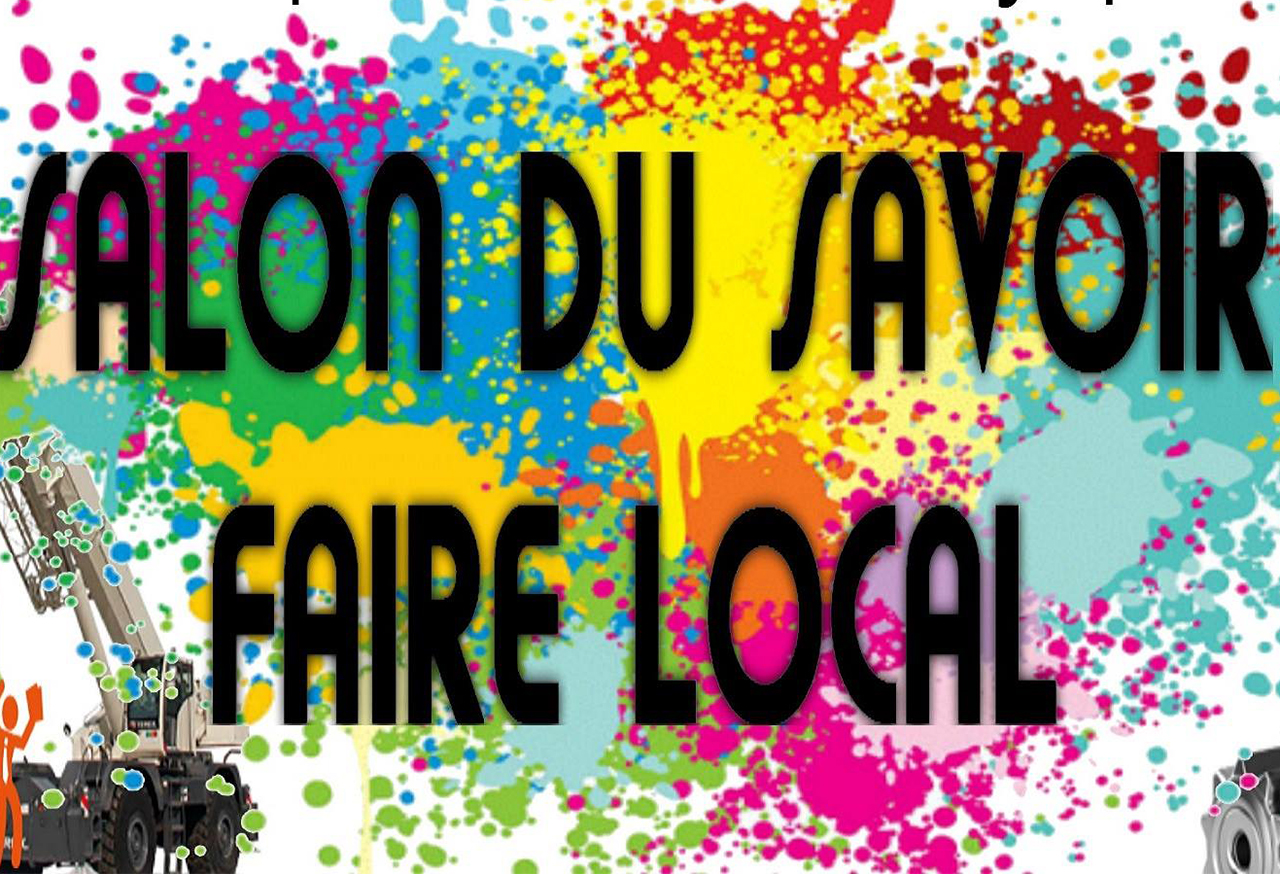 SALON DU SAVOIR FAIRE LOCAL