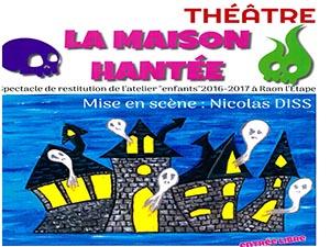 THEATRE 'LA MAISON HANTEE'
