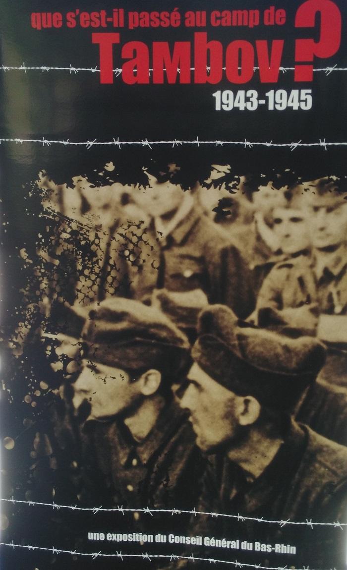 EXPOSITION : QUE S'EST-IL PASSÉ AU CAMP DE TAMBOV (1943 - 1945 ) ?