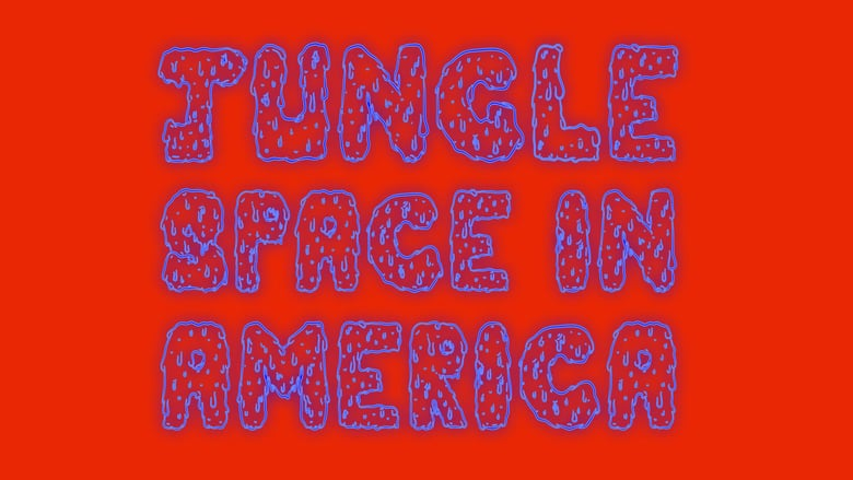 SPECTACLE : JUNGLE SPACE IN AMERICA