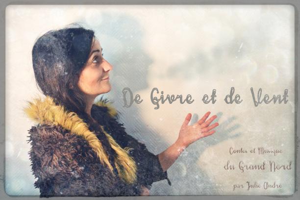 ANIMATION : DE GIVRE ET DE VENT. CONTES DU GRAND NORD