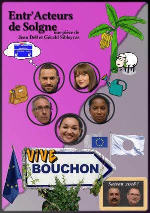 THÉÂTRE - VIVE BOUCHON !