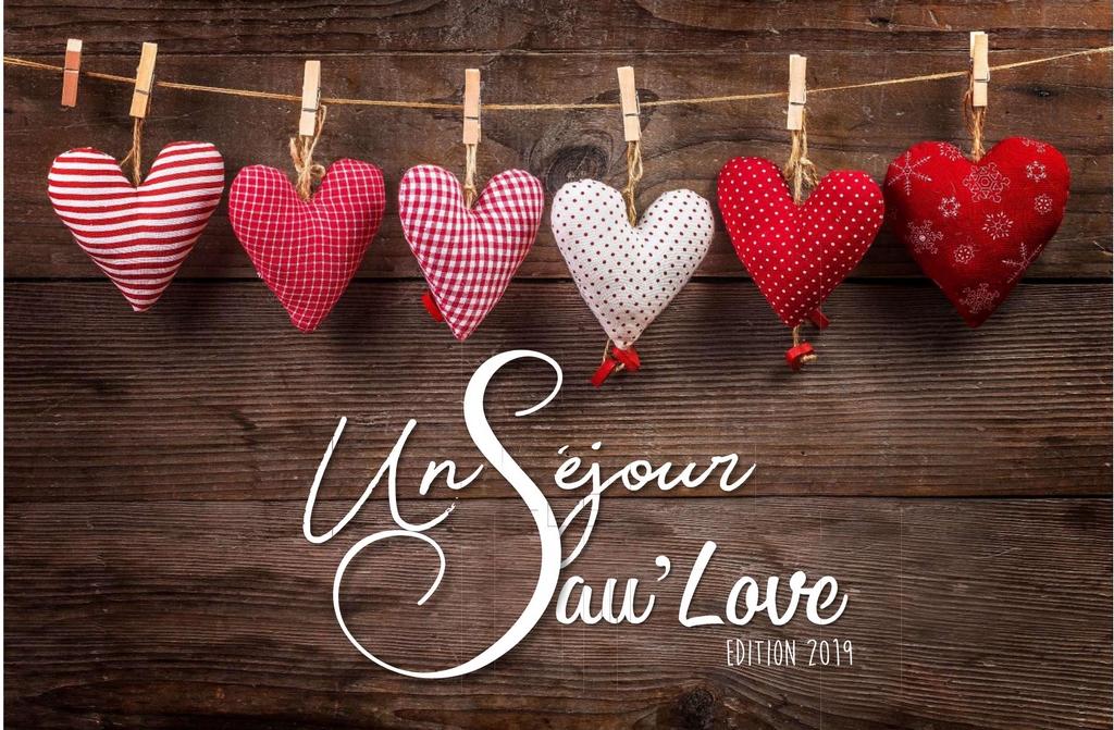 UN SÉJOUR SAU'LOVE