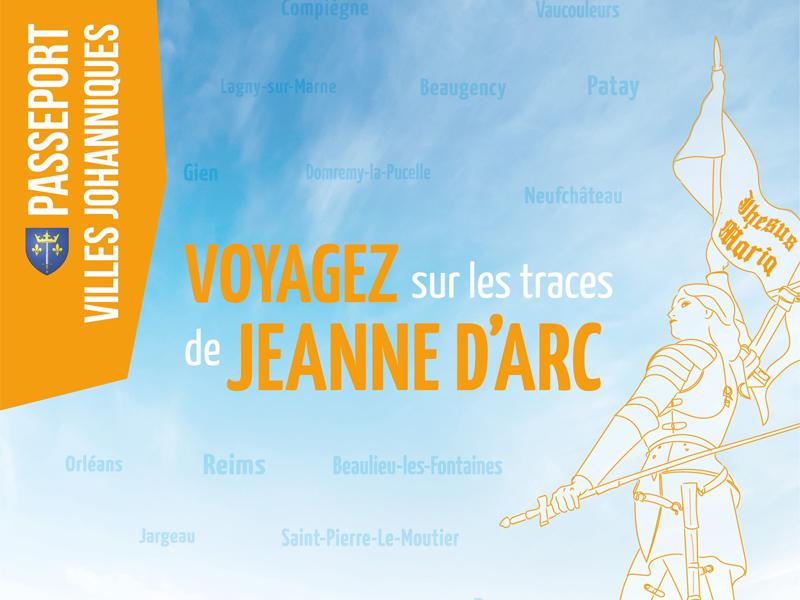 VOYAGEZ SUR LES TRACES DE JEANNE D'ARC