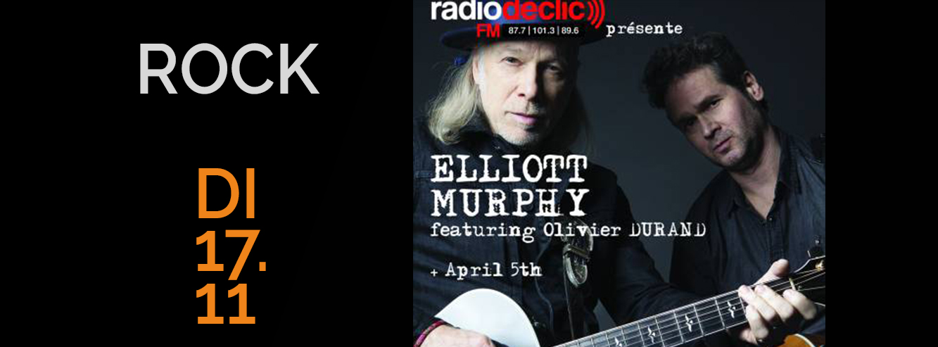 ELLIOT MURPHY + APRIL 5 TH
